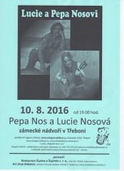 pepa a Lucie Nosovi - plakát 10. 8. 2016