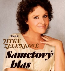 Jitka Zelenková - Sametový hlas