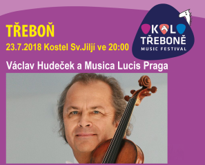 Václav Hudeček a Musica Lucis Praga v Třeboni