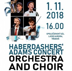 Habardasher´s Adams Concert Orchestra and Choir - koncert v Třeboni
